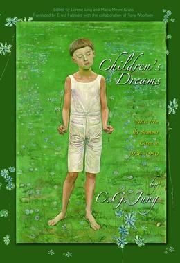 Children's Dreams: Notes from the Seminar Given in 1936-1940