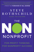 The Non Nonprofit: For-Profit Thinking for Nonprofit Success