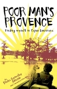 Poor Man's Provence: Finding Myself in Cajun Louisiana