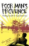 Poor Man's Provence: Finding Myself in Cajun Louisiana