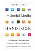 The Social Media Handbook: Rules, Policies, and Best Practices to Successfully Manage Your Organization's Social Media Presence, Posts, and Poten