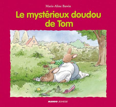 Le mystérieux doudou de Tom