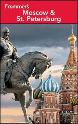 Frommer's Moscow and St. Petersburg