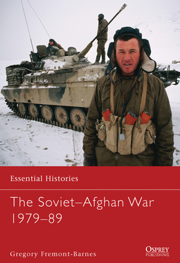 The SovietÂ?Afghan War 1979Â?89