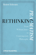 Rethinking Pragmatism: From William James to Contemporary Philosophy