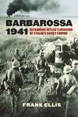 Barbarossa 1941: Reframing Hitler's Invasion of Stalin's Soviet Empire
