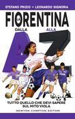 La Fiorentina dalla A alla Z