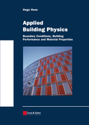 Applied Building Physics: Boundary Conditions, Building Peformance and Material Properties