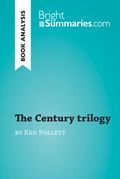 The Century trilogy by Ken Follett (Book Analysis)