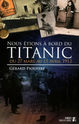 Nous tions  bord du Titanic