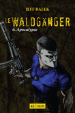 Le Waldgnger, pisode 6