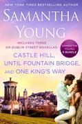 Samantha Young E-Bundle: Castle Hill, Until Fountain Bridge, One King's Way