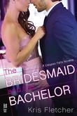 The Bridesmaid and the Bachelor