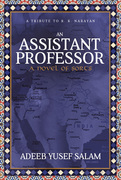 An Assistant Professor: A Novel of Sorts. A Tribute to R. K. Narayan