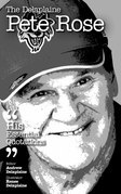 The Delaplaine PETE ROSE - His Essential Quotations