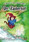 Der Zauberhut: Die Abenteuer der Kleinen Hippie-Hexe, Band 1