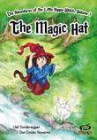 The Magic Hat: The Adventures of the Little Hippie-Witch, Volume 1