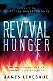 Revival Hunger: Finding Genuine Revival Among Fluff and Hype