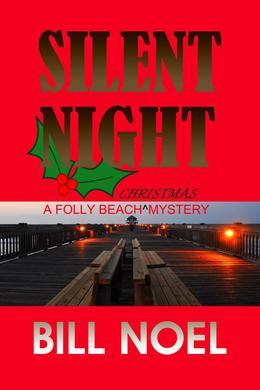 Silent Night: A Folly Beach Christmas Mystery