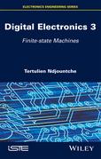 Digital Electronics, Volume 3: Finite-state Machines