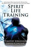 Spirit Life Training: If You Knew What God Has Put Within You, You Would Train It to Become Your Greatest Asset