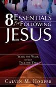 8 Essentials for Following Jesus