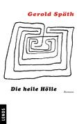 Die heile Hölle
