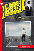 Butler Parker 79 - Kriminalroman