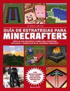 Minecraft. Guía de estrategias para minecrafters