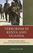Terrorism in Kenya and Uganda: Radicalization from a Political Socialization Perspective