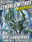 The Second Cthulhu Mythos MEGAPACK®