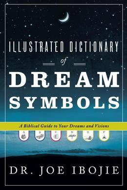 Illustrated Dictionary of Dream Symbols