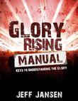 Glory Rising Manual: 10 Steps to Glory