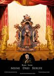 Meine drei Berufe: Cheforganisator, Ausstellungsmacher, Theatermacher