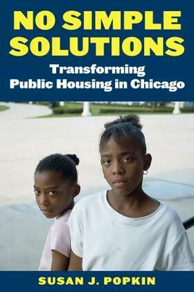 No Simple Solutions: Transforming Public Housing in Chicago
