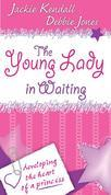 The Young Lady in Waiting