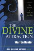 The Divine Attraction: The Power of Intimate Worship
