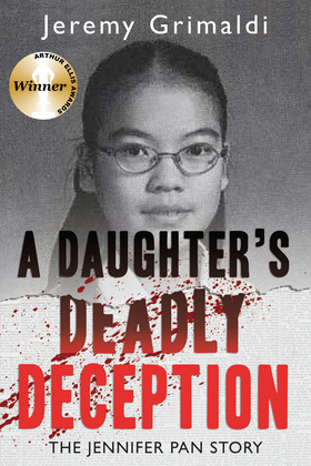 A Daughter's Deadly Deception: The Jennifer Pan Story