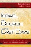 Israel, the Church, and the Last Days