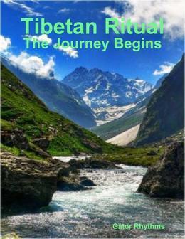 Tibetan Ritual - The Journey Begins