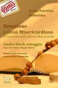 Coroncina della Divina Misericordia (Ebook con Audio-libro della preghiera in omaggio). Voce narrante di Beppe Amico