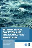 International Taxation and the Extractive Industries: Resources without Borders