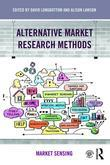 Alternative Market Research Methods: Market Sensing