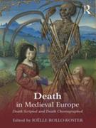 Death in Medieval Europe: Death Scripted and Death Choreographed