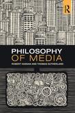 Philosophy of Media: A Short History of Ideas and Innovations from Socrates to Social Media