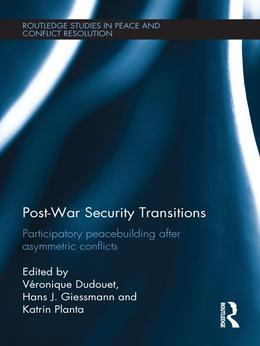 Post-War Security Transitions