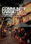 Community Livability: Issues and Approaches to Sustaining the Well-Being of People and Communities
