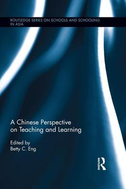 A Chinese Perspective on Teaching and Learning