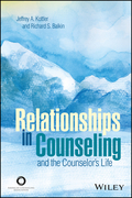 Relationships in Counseling and the Counselor's Life