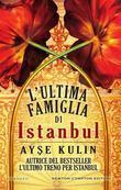 L'ultima famiglia di Istanbul